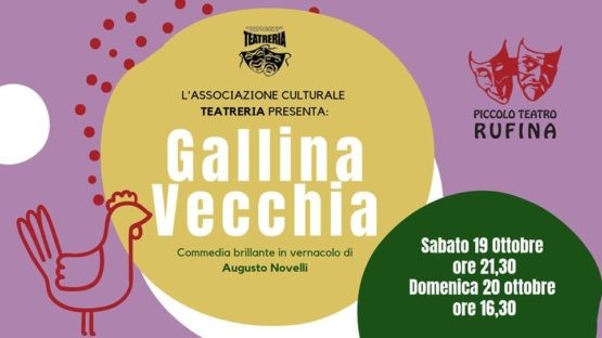 Gallina Vecchia al Piccolo Teatro di Rufina 19-20 ottobre